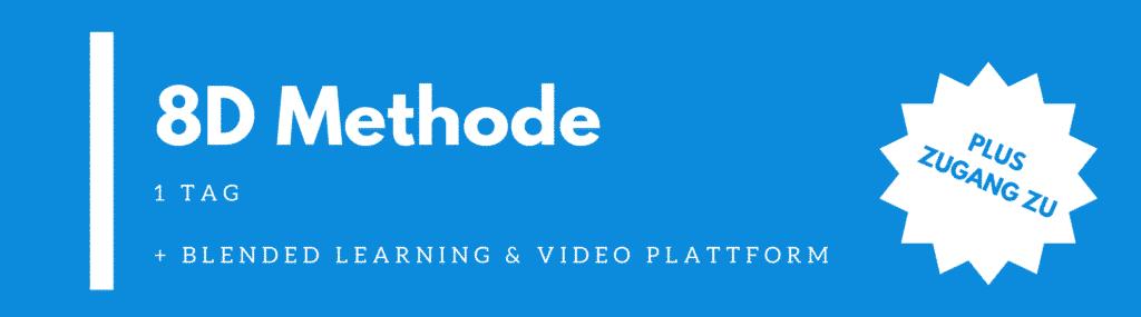 8D Methode | 8D Seminar | 8D Schulung
